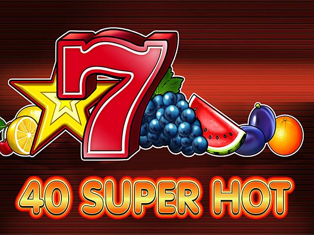 40 super hot gra kasynowa